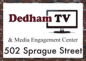 Our Brand New Dedham TV & Media Engagement Center Sign!