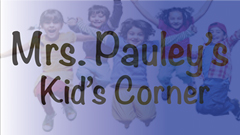 Mrs. Pauley's Kid's Corner on Dedham TV.