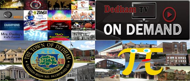 Watch all the exciting programming Dedham TV has to offer on its new state-of-the-art VOD channels!