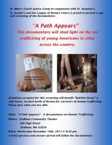 "Public screening of ""A Path Appears"" - A Documentary on Human Trafficking at the Dedham Community Theater, Nov 18, 2015 @ 8:30PM with Q&A afterwards."